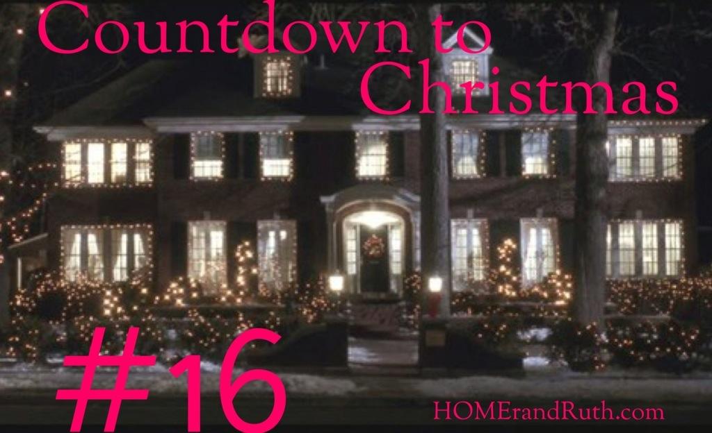 25 Days of Christmas Countdown #16 on HOMErandRuth.com